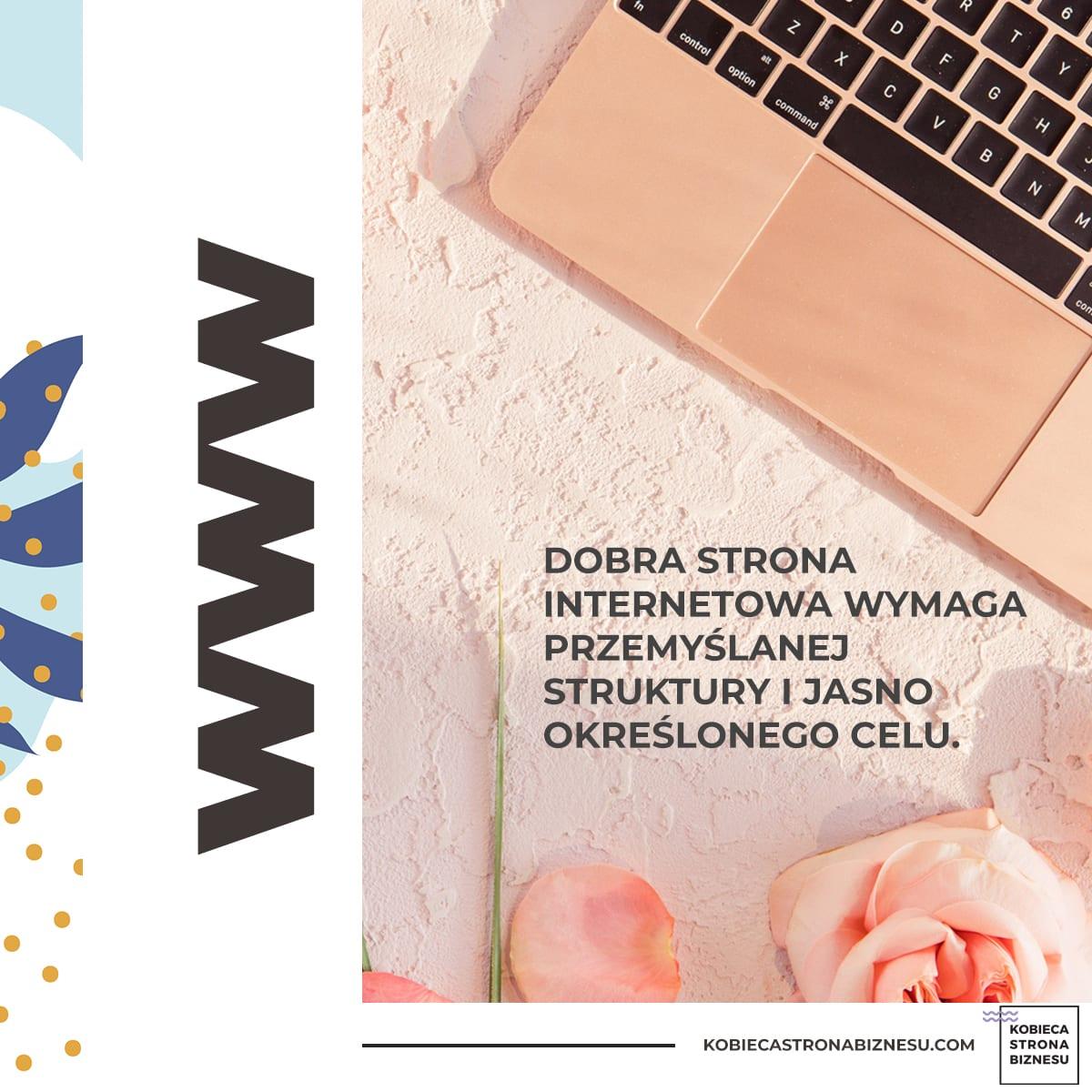 Dobra strona internetowa, strona www, własna strona internetowa odczego zacząć, jak zaplanować stronę internetową - blog dla przedsiębiorczych kobiet, WordPress, Kobieca Strona Biznesu, Karolina Kołodziejczyk